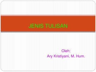 JENIS TULISAN