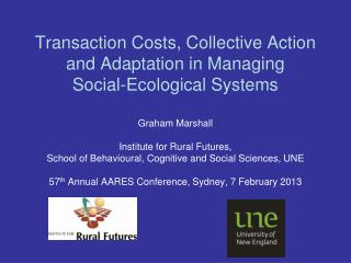 Transaction Costs, Collective Action and Adaptation in Managing  Social-Ecological Systems