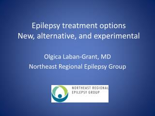 Epilepsy  treatment options New, alternative, and experimental