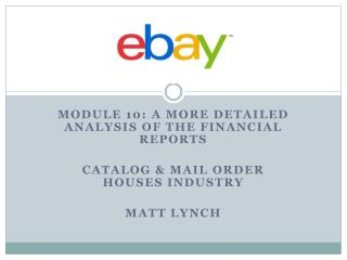 Module  10: A More detailed analysis of the financial reports Catalog & Mail order houses industry