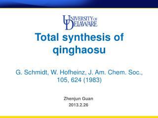 Total synthesis of  qinghaosu G . Schmidt, W. Hofheinz, J. Am. Chem. Soc., 105, 624 (1983)