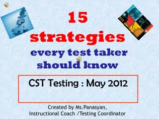 CST Testing : May 2012