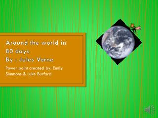 Around the world in 80 days  By : Jules Verne