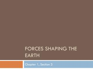 Forces Shaping the Earth