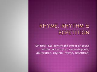 Rhyme, Rhythm & Repetition