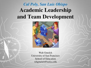 Cal Poly, San Luis Obispo Academic Leadership and Team Development