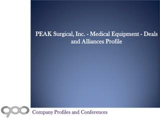 PEAK Surgical, Inc. - Medical Equipment - Deals and Alliance
