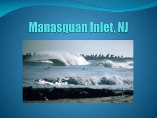 Manasquan Inlet, NJ