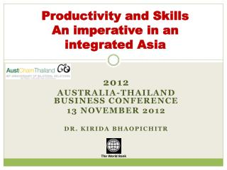 Productivity and  Skills A n  imperative in an  integrated Asia