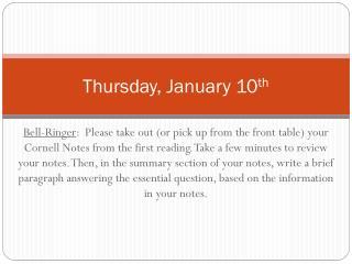 Thur sday , January  10 th