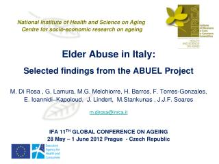 Elder Abuse in Italy:  Selected findings from the ABUEL Project
