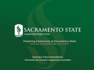 Fostering Community at Sacramento State University Convocation: February 21, 2011