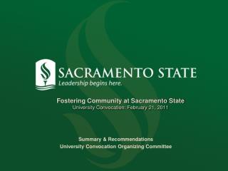 Fostering Community at Sacramento State University Convocation: February 21, 2011