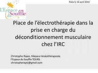 Place de l'électrothérapie dans la prise en charge du déconditionnement musculaire chez l'IRC