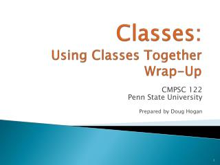 Classes: Using Classes Together Wrap-Up