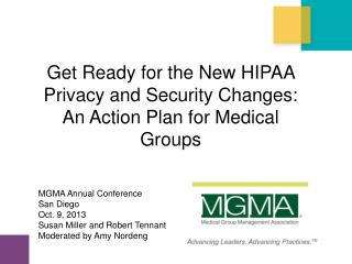 Get Ready for the New HIPAA Privacy and Security Changes: An Action Plan for Medical Groups
