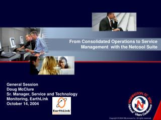 From Consolidated Operations to Service Management  with the Netcool Suite