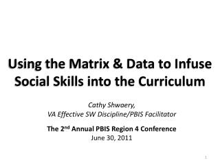 Using the Matrix & Data to Infuse Social Skills into the Curriculum