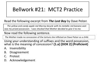 Bellwork #21:  MCT2 Practice