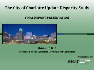 The City of Charlotte Update Disparity Study
