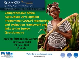 Regional Methodology  Workshop Birchwood Hotel 21 June, 2012 Pretoria
