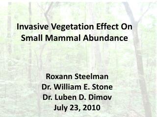 Invasive Vegetation Effect  On  Small Mammal Abundance