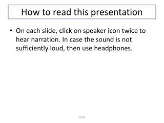 How to read this presentation