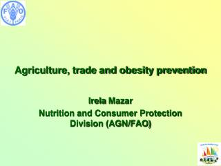 Agriculture, trade and obesity prevention