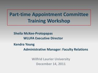 Part-time Appointment Committee Training Workshop