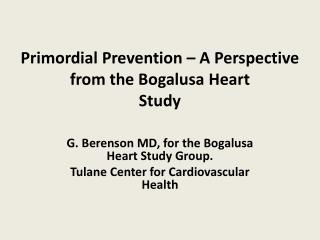 Primordial Prevention   A Perspective from the Bogalusa Heart Study