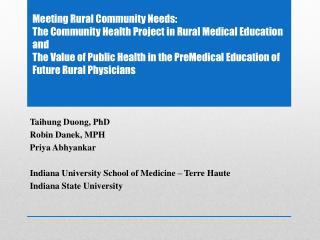 Taihung  Duong, PhD Robin  Danek , MPH Priya Abhyankar