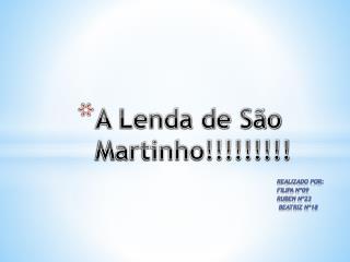 A Lenda de São Martinho!!!!!!!!!