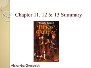 Chapter 11, 12 & 13 Summary