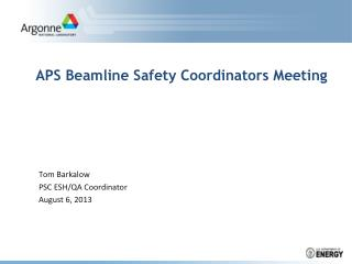 APS Beamline Safety Coordinators Meeting