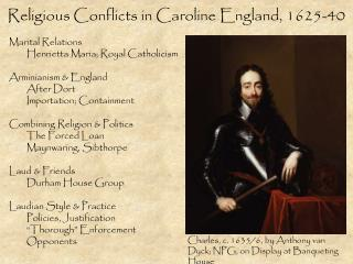 Religious Conflicts in Caroline England, 1625-40