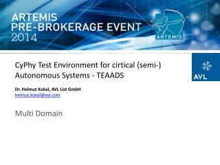 CyPhy Test Environment for  cirtical  (semi-) Autonomous Systems - TEAADS