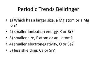 Periodic Trends  Bellringer