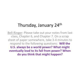 Thur sday , January  24 th