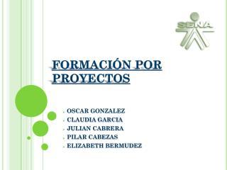 FORMACI�N POR PROYECTOS