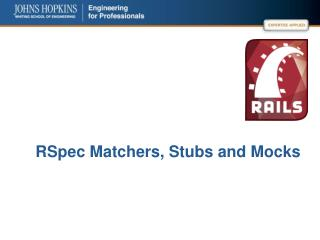 RSpec  Matchers, Stubs and Mocks