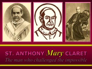 ST. ANTHONY  Mary CLARET