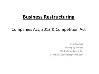 Business Restructuring Companies Act, 2013 & Competition Act