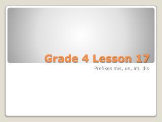 Grade 4 Lesson 17