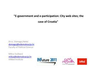 """E-government and e-participation: City web sites; the case of Croatia"""