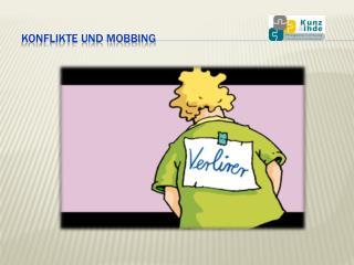 Konflikte und Mobbing