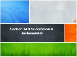 Section 14.3 Succession & Sustainability