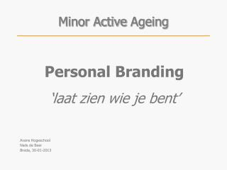 Minor Active  Ageing