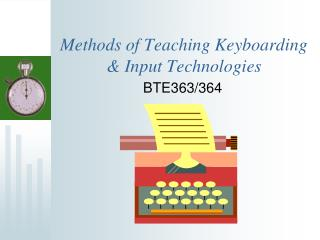 Methods of Teaching Keyboarding  Input Technologies