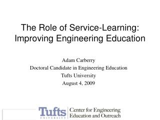 The Role of Service-Learning: Improving Engineering Education