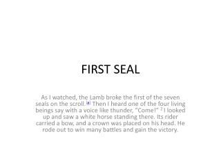 FIRST SEAL